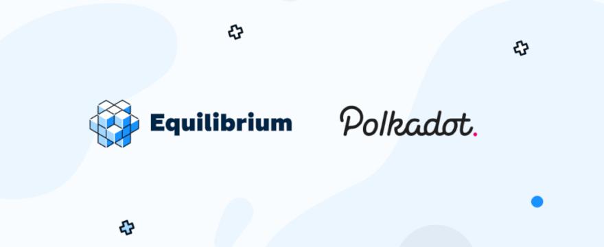 Quantstamp będzie odpowiedzialny za audyt Equilibrium, projekt DeFi w sieci Polkadot